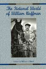 The Fictional World of William Hoffman