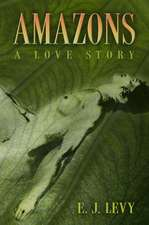 Amazons: A Love Story