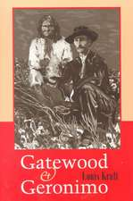Gatewood and Geronimo