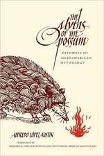 Myths of the Opossum:  Pathways of Mesoamerican Mythology