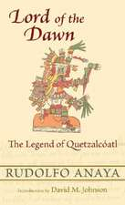 Lord of the Dawn:  The Legend of Quetzalc ATL