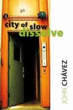 City of Slow Dissolve