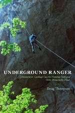 Underground Ranger