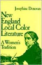 New England Local Color Literature: A Woman's Tradition