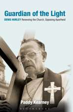 Guardian of the Light: Denis Hurley: Renewing the Church, Opposing Apartheid