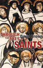 Through the Eyes of the Saints: A Pilgrimage Through History