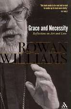 Grace and Necessity: Reflections on Art and Love