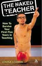 Leaman, L: The Naked Teacher