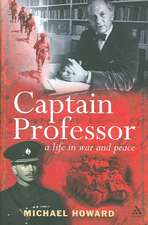 Captain Professor: A Life in War and Peace