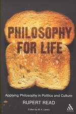Philosophy for Life: Applying Philosophy in Politics and Culture