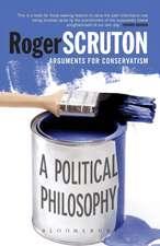 A Political Philosophy: Arguments for Conservatism
