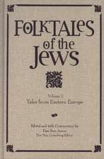 Folktales of the Jews, Volume 2: Tales from Eastern Europe