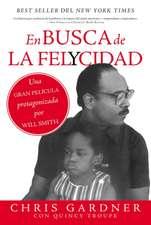 En busca de la felycidad (Pursuit of Happyness - Spanish Edition)