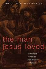The Man Jesus Loved
