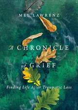 Chronicle of Grief