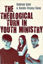 The Theological Turn in Youth Ministry:  Preparing a People for the Presence of the Lord