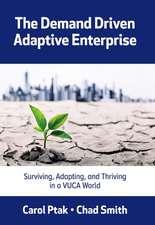 Demand Driven Adaptive Enterprise