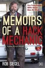 Memoirs of a Hack Mechanic