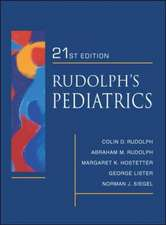 Rudolph's Fundamentals of Pediatrics: Third Edition