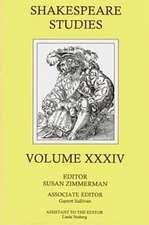 Shakespeare Studies v. 34
