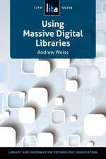 Using Massive Digital Librarise:  A Lita Guide