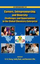 Careers, Entrepreneurship, and Diversity: Challenges and Opportunities in the Global Chemistry Enterprise