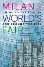 Bagioli, M: Milan 2015 World's Fair