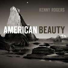 Kenny Rogers: American Beauty