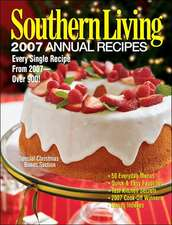 Southern Living: 2007 Annual Recipes
