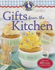 Gooseberry Patch Gifts from the Kitchen: More than 150 Homemade Treats to Make & Share