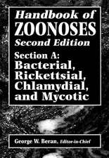 Handbook of Zoonoses, Second Edition, Section a:  Bacterial, Rickettsial, Chlamydial, and Mycotic Zoonoses