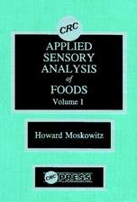 Applied Sensory Analysis of Foods, Volume I