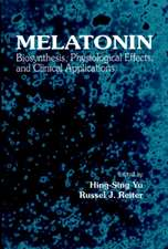 Melatonin:  Biosynthesis, Physiological Effects, and Clinical Applications