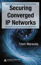 Securing Converged IP Networks