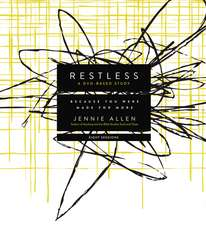 Restless DVD Based Study Kit:  Because You Were Made for More
