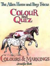 Bell, J: The Allen Horse and Pony Frieze, Colour and Quiz