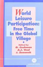 World Leisure Participation:  Free Time in the Global Village