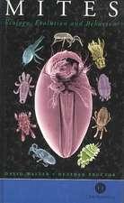 Mites: Ecology, Evolution and Behaviour