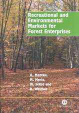 Recreational and Environmental Markets for Forest Enterprises:  A New Approach Towards Marketability of Public Goods