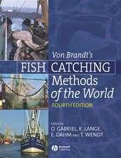 Von Brandt′s Fish Catching Methods of the World
