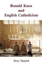 Ronald Knox and English Catholicism