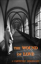 The Wound of Love