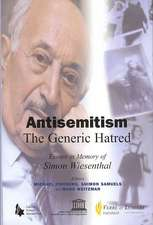 Antisemitism:  Essays in Memory of Simon Wiesenthal