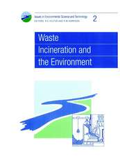 Waste Incineration and the Environment