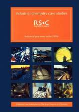 Industrial Chemistry Case Studies:  Industrial Processes in the 1990s
