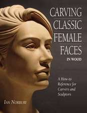 Norbury, I: Carving Classic Female Faces in Wood