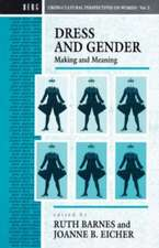 Dress and Gender: Making and Meaning