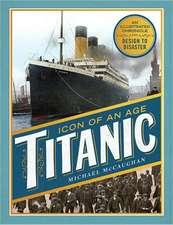 Icon of an Age:  Titanic