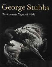 George Stubbs:  The Complete Engraved Works