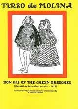Don Gil of the Green Breeches/Don Gil de Las Calzas Verdes - 1615